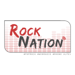 Rock Nation la webradio Pop Rock en Rhône Alpes